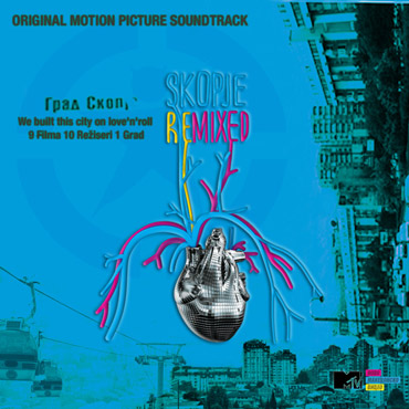 Skopje Remixed Original Motion Picture Soundtrack [pmgrec 069] 2012