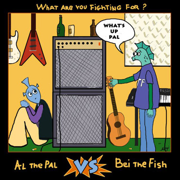 Al The Pal vs Bei The Fish: What Are You Fighting For? [pmgrec 007] 2006