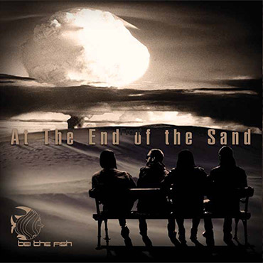 Bei The Fish: At The End Of The Sand [pmgrec 081] 2012