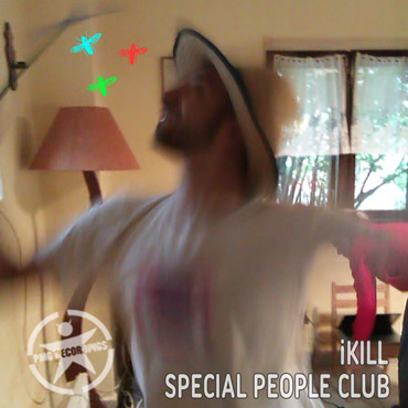 Special People Club: iKill EP [pmgrec 087] 2013
